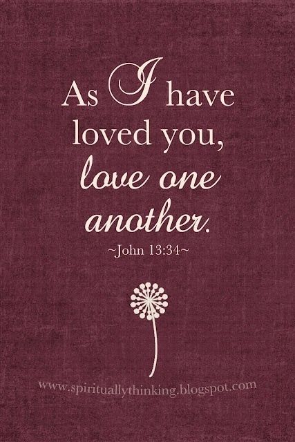 Love Each Other As I Have Loved You: Best 25+ Love One Another Ideas On Pinterest