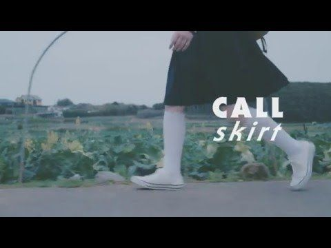 スカート / CALL 【OFFICIAL MUSIC VIDEO】 - YouTube