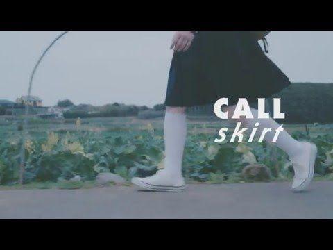スカート / CALL 【OFFICIAL MUSIC VIDEO】 - YouTube