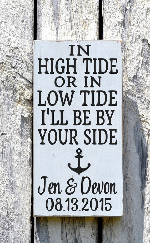 Beach Wedding Sign Rustic Wooden Nautical Anchor Wedding Decor In High Tide Or Low Tide I'll Be By Your Side Signs Personalized Wedding Gift Plaque Couples Anniversary Party by FarmHouse1920