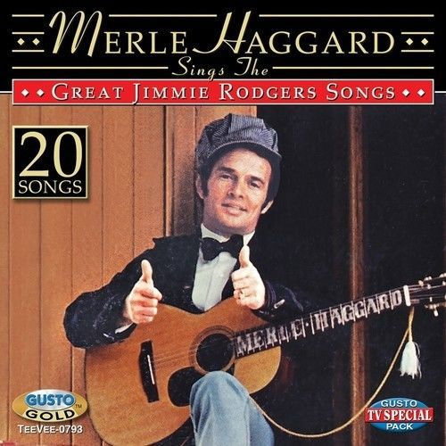 Merle Haggard  Sings The Great Jimmie Rodgers Songs [New CD]