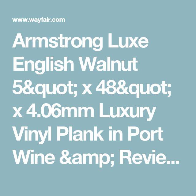 "Armstrong Luxe English Walnut 5"" x 48"" x 4.06mm Luxury Vinyl Plank in Port Wine & Reviews | Wayfair"