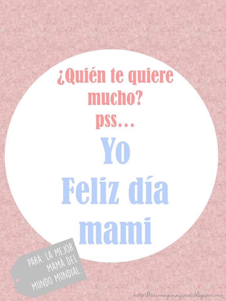 Frases para mamá en su dia tuimaginaycrea.blogspot.in/2015/05/frases-para-mama.html?m=1