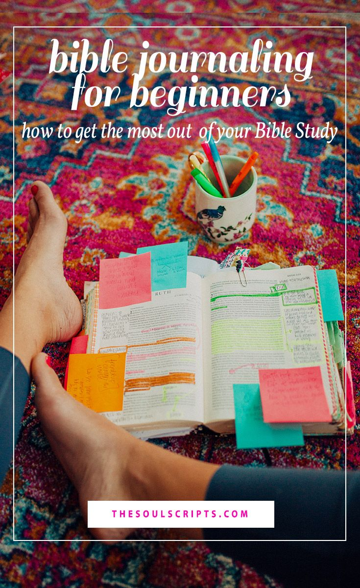 Bible Journaling for Beginners: How to Study the Bible   How to Get the Most Out of Your Bible Study   Bible Study Tips and Ideas   Jordan Lee   thesoulscripts.com