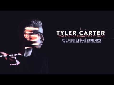 Tyler Carter - Tears On The Runway pt. 1 (feat. Nylo)