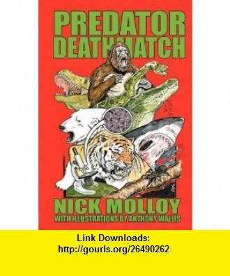 Predator Deathmatch (9781905723454) Nick Molloy, Karl Shuker , ISBN-10: 1905723458  , ISBN-13: 978-1905723454 ,  , tutorials , pdf , ebook , torrent , downloads , rapidshare , filesonic , hotfile , megaupload , fileserve