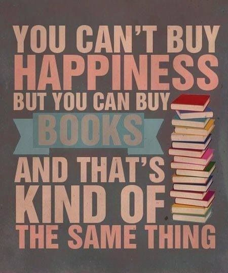 You cant buy #happiness but you can buy #books.