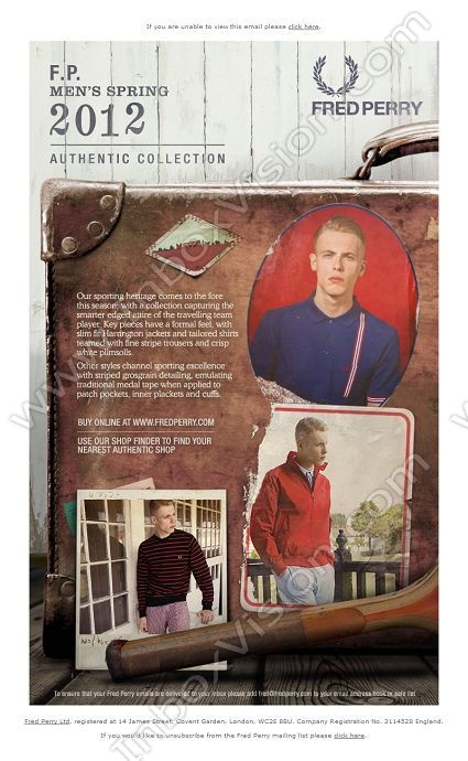 Company:  Fred Perry Ltd. Subject:  New Men 's Authentic Collection available now, inspired by the travelling sportsman                INBOXVISION providing email design ideas and email marketing intelligence.    www.inboxvision.com/blog/  #EmailMarketing #DigitalMarketing #EmailDesign #EmailTemplate #InboxVision  #SocialMedia #EmailNewsletters
