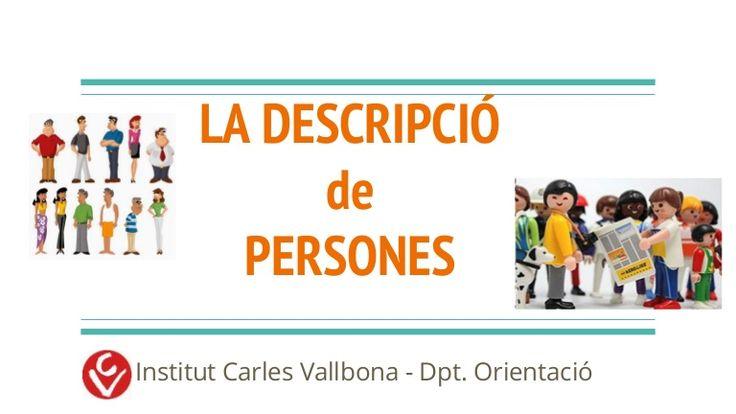 LA DESCRIPCIÓ de PERSONES Institut Carles Vallbona - Dpt. Orientació