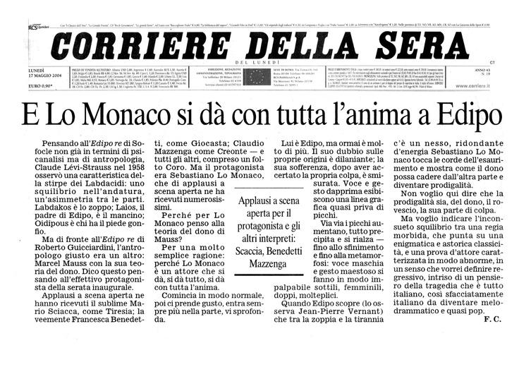 """17 maggio 2004 - Franco Cordelli a proposito della nostra produzione """"Edipo Re"""" di Sofocle per la regia di Roberto Guicciardini per l'Istituto Nazionale del Dramma Antico"""