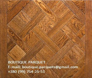 #ПАРКЕТ: ДУБ КЕМБРИДЖ BOUTIQUE PARQUET    E-mail: boutique.parquets@gmail.com    +380 (99) 754-25-51