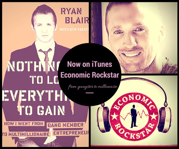 Ryan Blair on episode 7 of the Economic Rockstar podcast - iTunes and Stitcher Radio.  Check out my interview with Ryan on the Economic Rockstar podcast at: http://www.economicrockstar.com/ryanblair/  iTunes: https://itunes.apple.com/ie/podcast/economic-rockstar/id941441148?mt=2