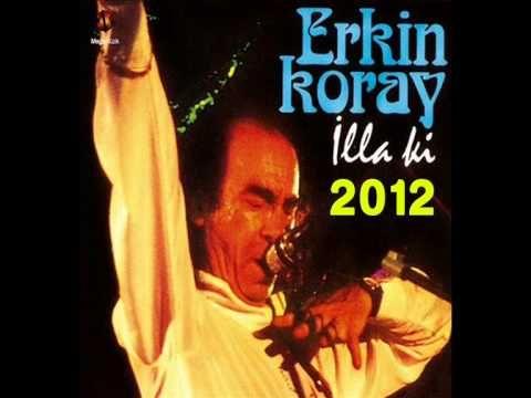 Erkin Koray 2012 - Sarhoş Gibiyim [HQ] Dinle & İndir
