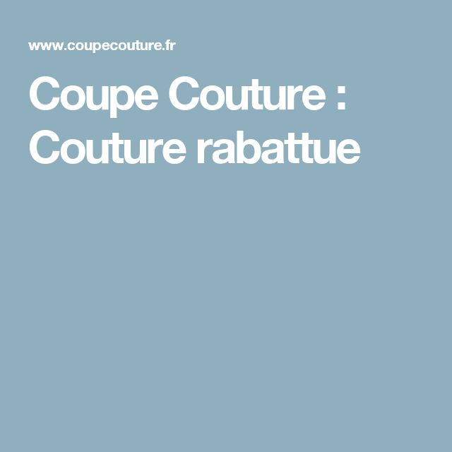 Coupe Couture : Couture rabattue