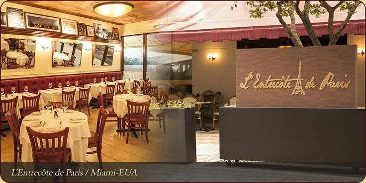 L'Entrecôte de Paris - Restaurant French, Miami, FL
