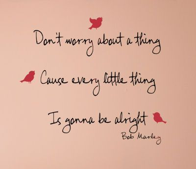 """A great reminder from Bob Marley that we all sometimes need to remember during hectic times, """"every little thing is gonna be alright"""". <br /> <br />Wall decals are precision cut adhesive vinyl words and designs that are applied to walls and other surfaces. Our decals are 100% removable, and look like they've been professionally painted once they're inst..."""