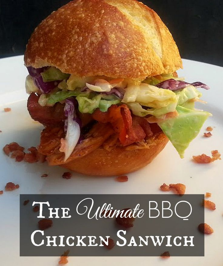 The Ultimate BBQ Chicken Sandwich - This sandwich is so yummy - smoky, full of flavor, and absolutely delicious - by Mama Maggie's Kitchen