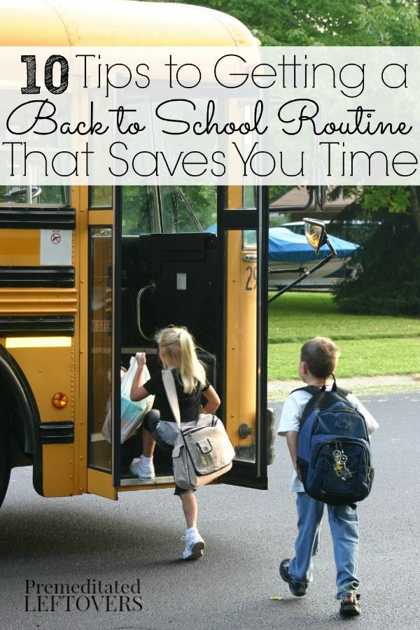 10 Tips to Getting a Back to School Routine That Saves You Time - Try these tips to streamline your kids' evening and morning routine this school year.