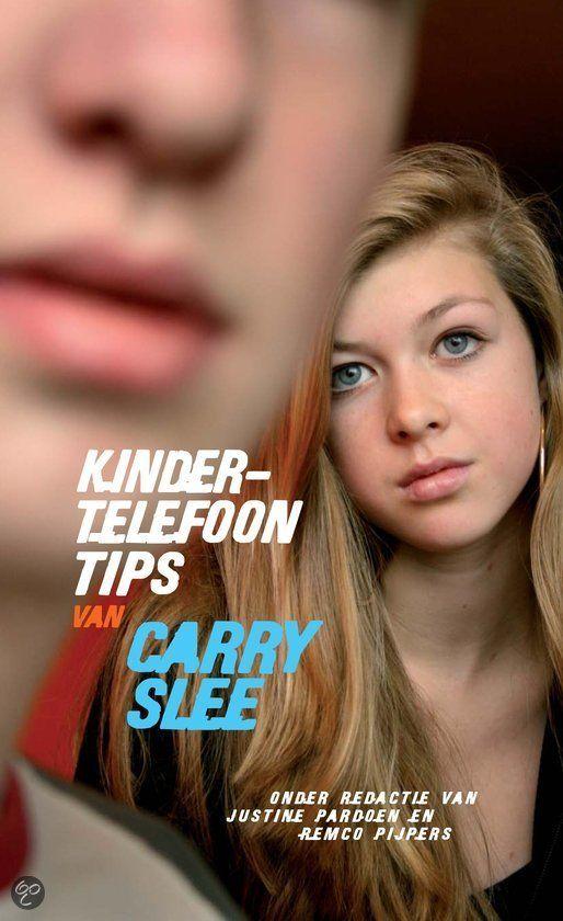 Kindertelefoon-Tips - Carry Slee: In dit boek geeft Carry tips en wijze raad om succesvol gebruik te maken van websites, forums en MSN. Ze deed dat samen met de internetdeskundigen Remco Pijpers en Justine Pardoen van de stichting Mijn Kind Online.