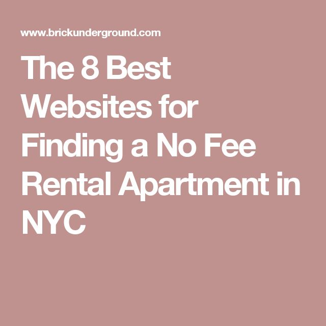 The 8 Best Websites For Finding A No Fee Rental Apartment In Nyc Moving Apartments Hunting Studio