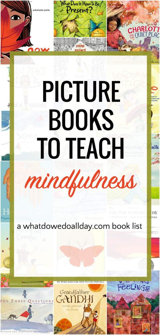 Picture books that teach kids mindfulness and meditation techniques.