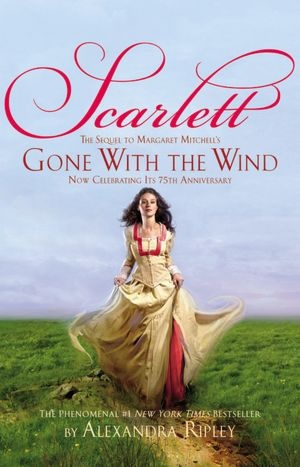 """Scarlett (Sequel To """"Gone With The Wind"""")"""
