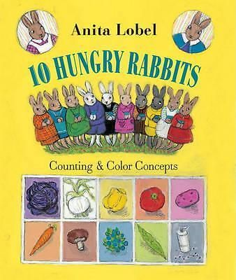 10 Hungry Rabbits, Counting and Colour Concepts by Anita Lobel, 9780375868641.