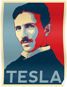 Nikola Tesla Poster Nikola Tesla Tesla Hope Poster