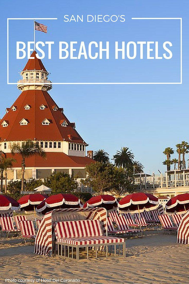 A guide to the best beach hotels in San Diego based on location and amenities.