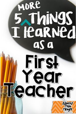 5 More Things I Learned as a First Year Teacher - Part 2 - Almost Their Height