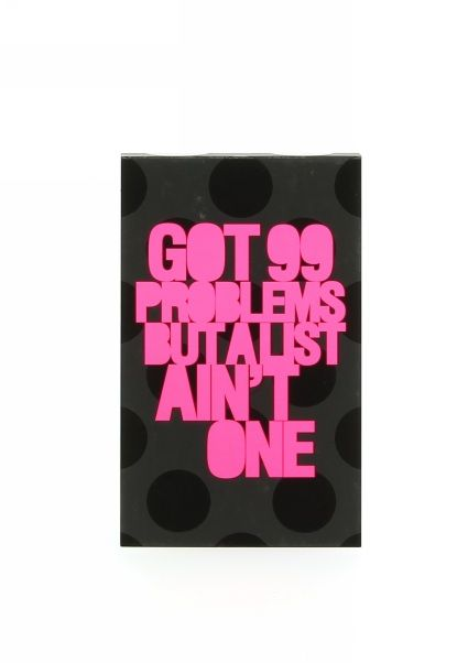 """The Henry Holland """"Got 99 Problems But A List Ain't One"""" A6 jotter is ideal for keeping in your bag. This compact carry around jotter features a cool edgy slogan in neon pink print against a black spotty background with glossy highlights. Contains 100 ruled pages."""