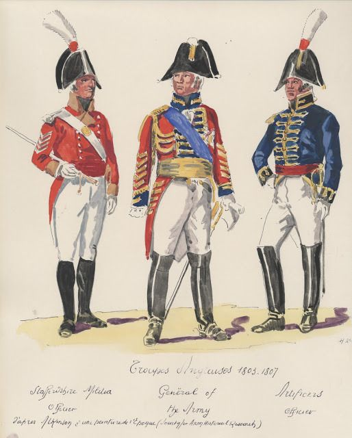 Troupes Anglaises ; 1803-1807 . Staffershire Militia officer , General of the Army , Artificers officer .