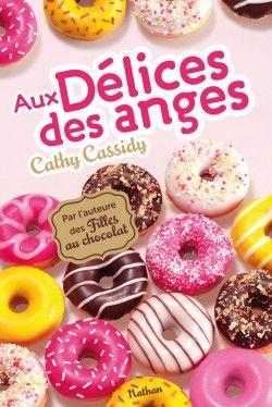 Aux délices des anges, de Cathy Cassidy