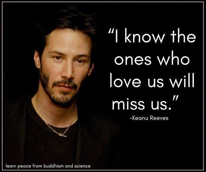 What Do You Think Happens When We Die Keanu Reeves I Know That
