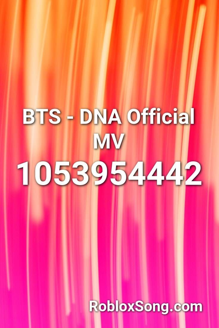 Bts Dna Official Mv Roblox Id Roblox Music Codes In 2020
