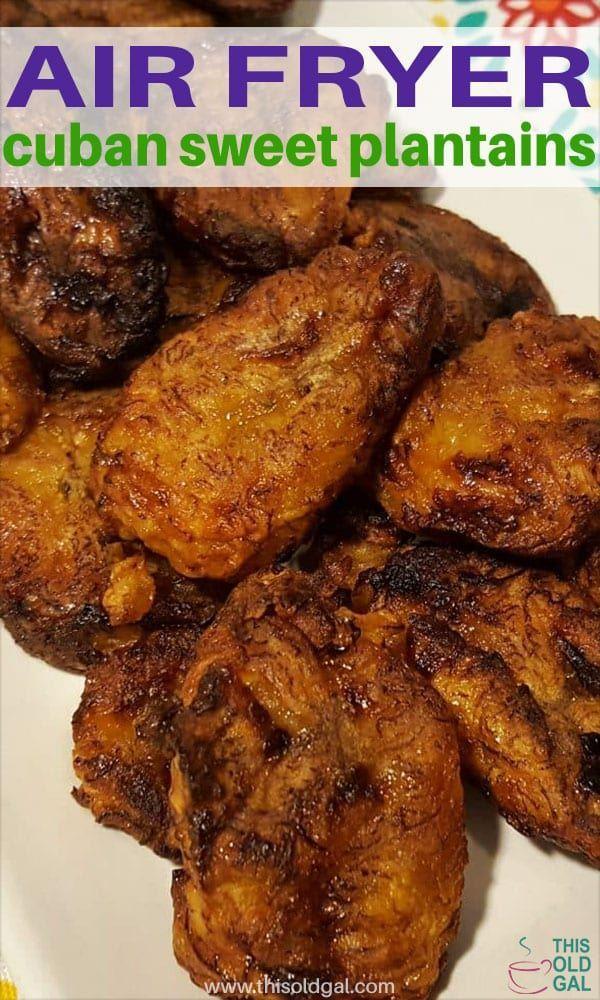 Air Fryer Cuban Sweet Plantains {Platanos Maduros}, are