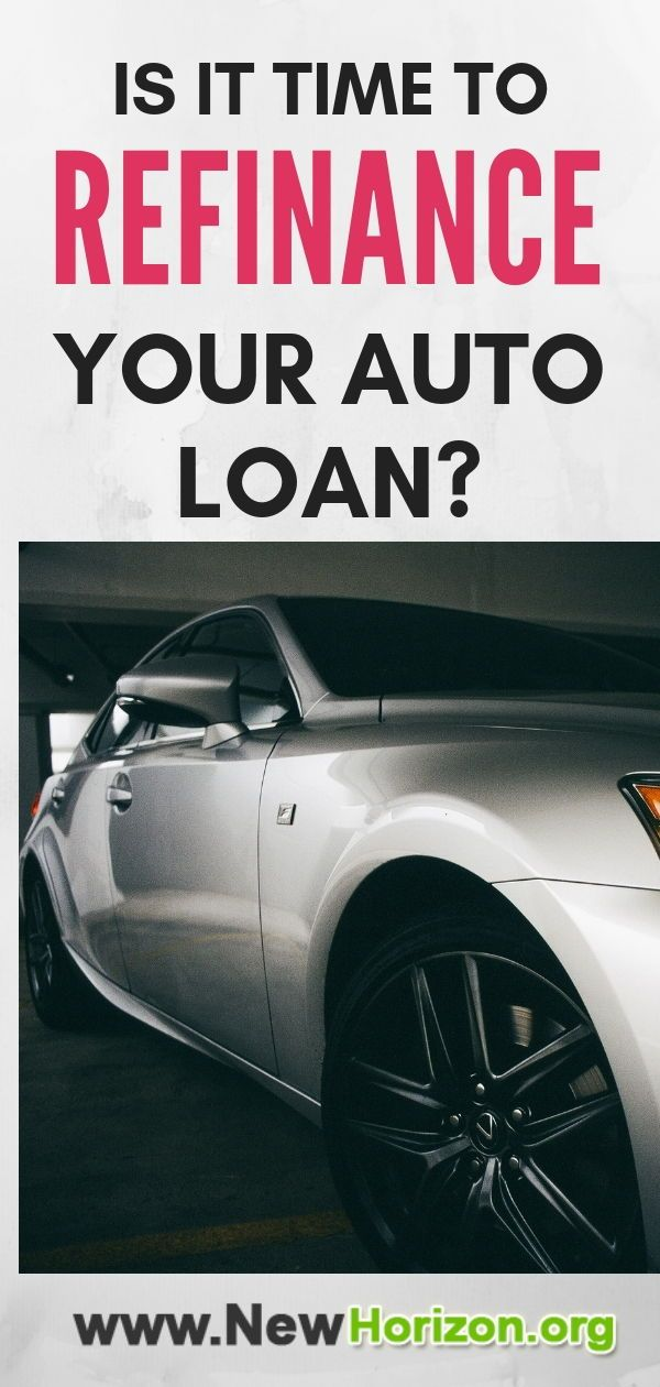 Is It Time To Refinance Your Auto Loan Loans For Bad Credit Car