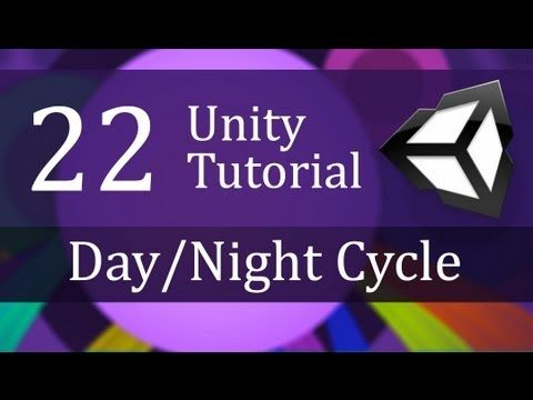22. Unity Tutorial, DAY/NIGHT CYCLE - Create a Survival Game - YouTube