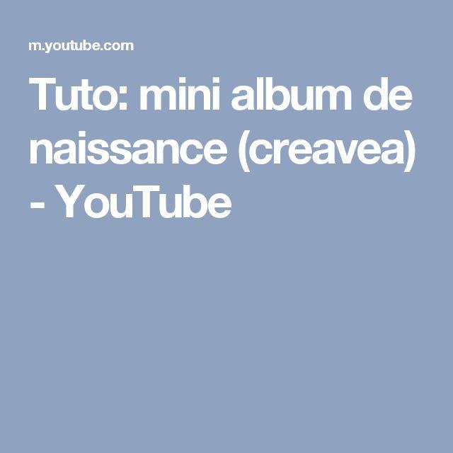 Tuto: mini album de naissance (creavea) - YouTube