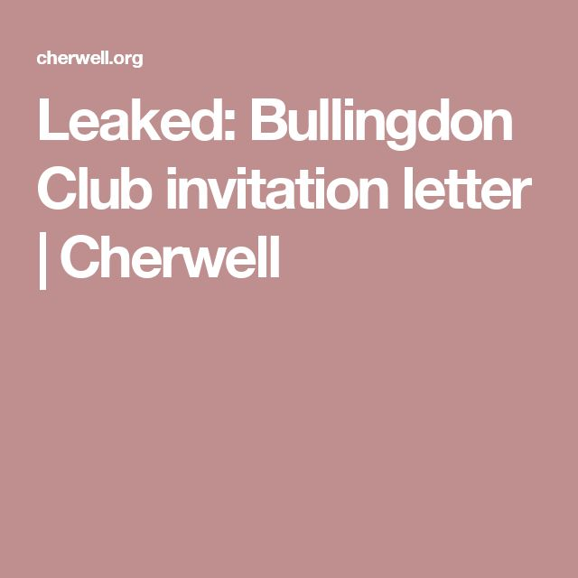 Leaked: Bullingdon Club invitation letter | Cherwell