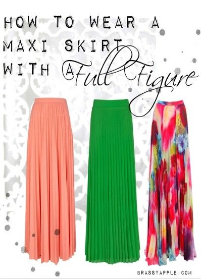 How to wear a  MAXI skirt/dress with a Full Figure - BrassyApple.com #plussize #style #fashion