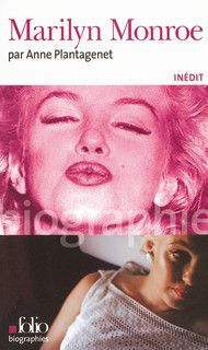 Marilyn Monroe - Folio biographies - Folio - GALLIMARD - Site Gallimard