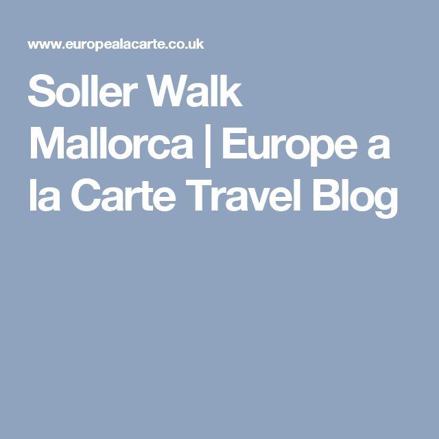 Soller Walk Mallorca | Europe a la Carte Travel Blog
