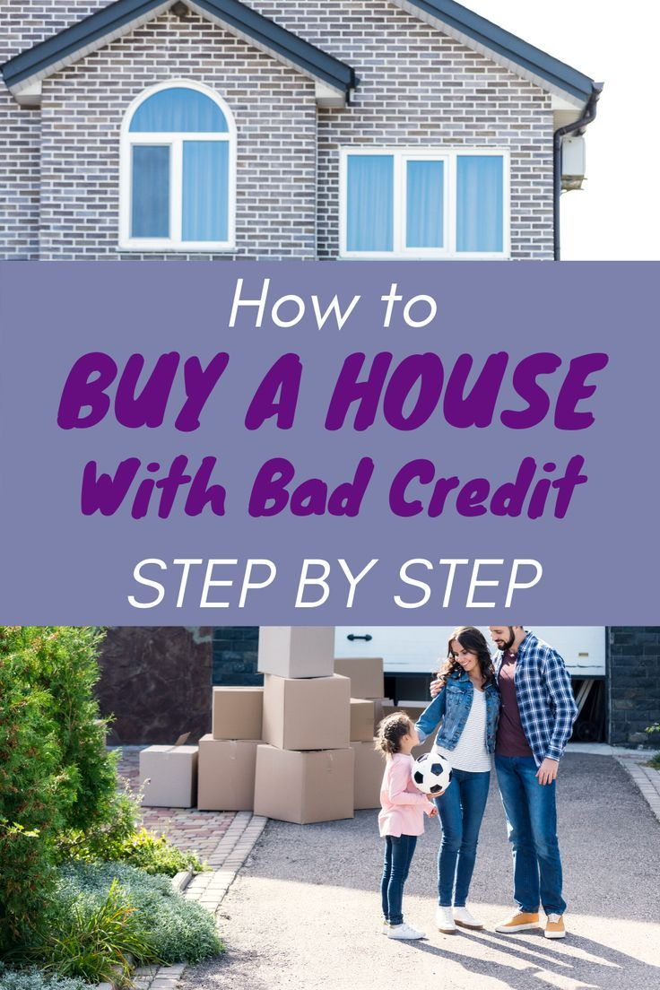How To Buy A House With Bad Credit Growthrapidly In 2020 Bad Credit Buying First Home First Home Buyer