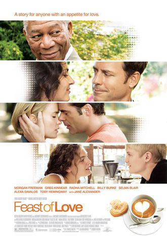 Feast of Love - LOVED this movie!