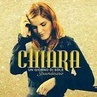 Da oggi disponibile..CHIARA .- UN GIORNO DI SOLE STRAORDINARIO  CD NUOVO  SIGILLATO SANREMO 2015