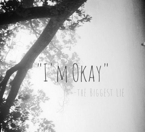 Sad Quotes About Depression: 1000+ Im Okay Quotes On Pinterest