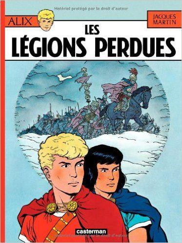 Amazon.fr - Alix, tome 6 : Les Légions perdues - Jacques Martin - Livres