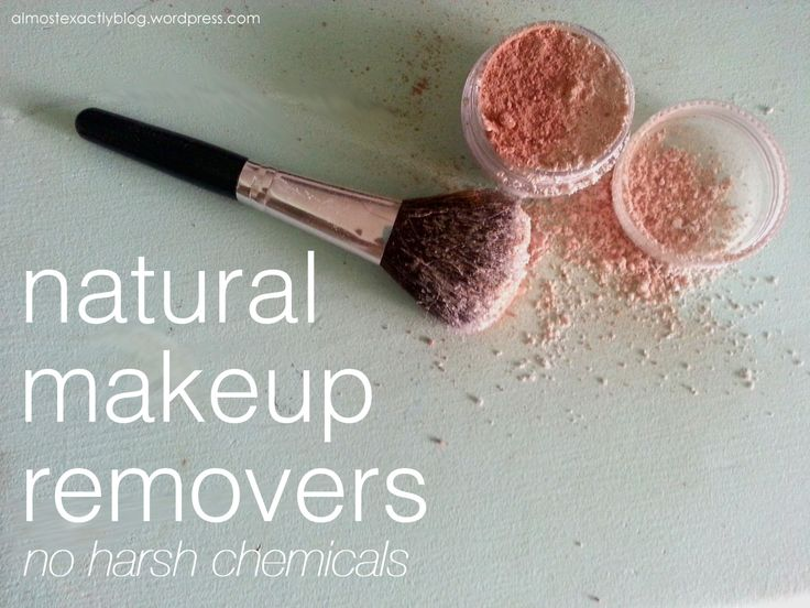 natural makeup removers (no harsh chemicals):  DIY NATURAL MAKEUP REMOVER NOVEMBER 4, 2013 | ALEXRAYE