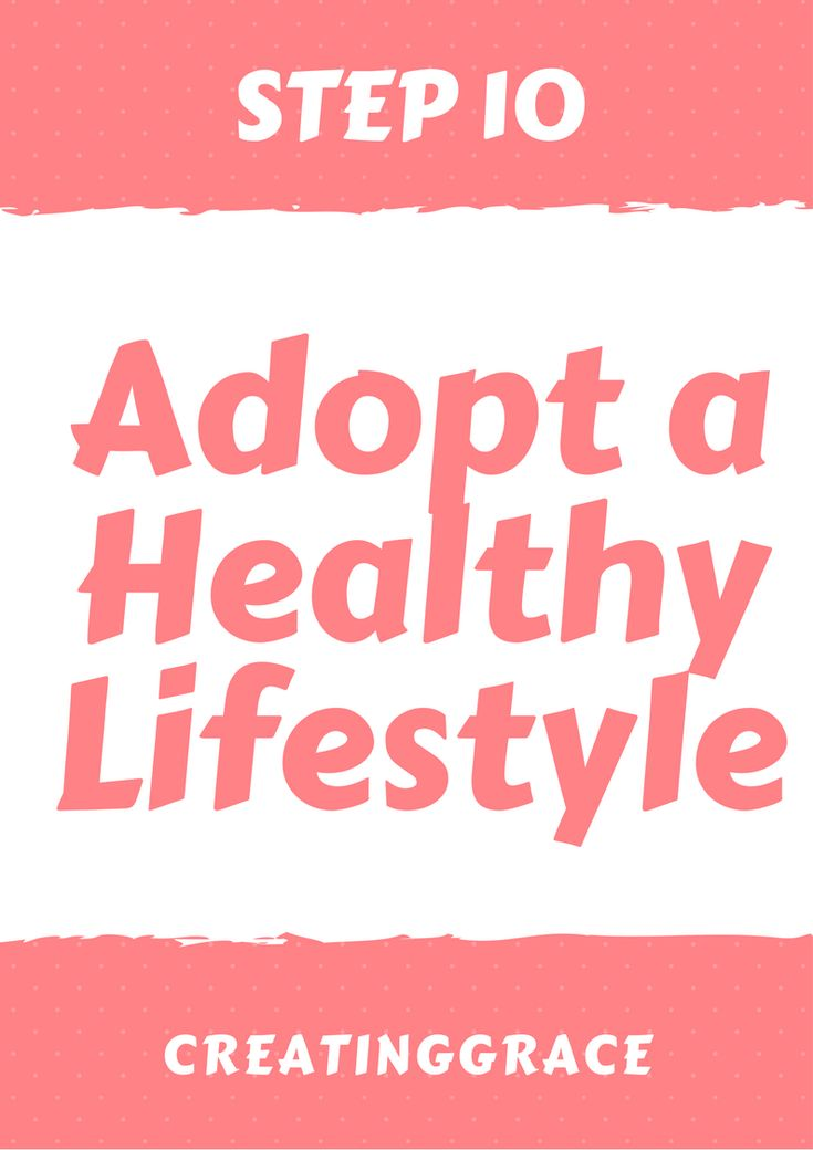 step 10-adopt a healthy lifestyle